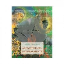 Libro Aromaterapia Naturalmente De Nelly Grosjean Intersa