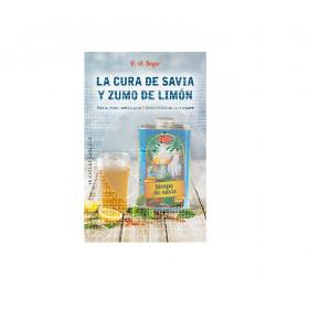Libro la cura de savia y zumo de limon de K. A. Beyer