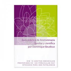 LIBRO GUIA PRACTICA AROMATERIAPIA FAMILIAR Y CIENTIFICA PRANAROM